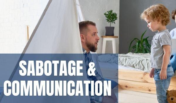 Using Sabotage to Promote Communication