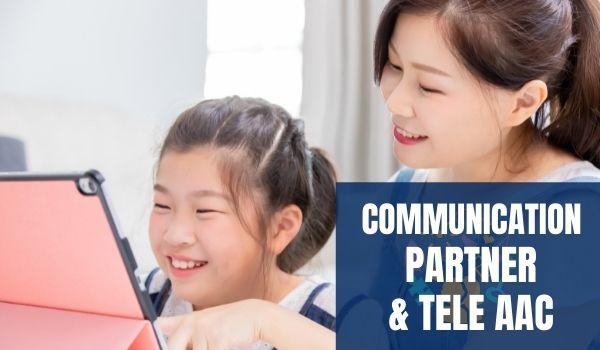 Tele AAC and Communication partner Training
